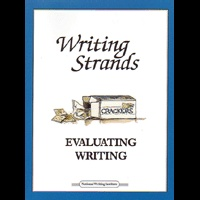 Evaluating Writing - Writing Strands